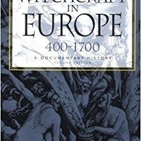 Witchcraft in Europe, 400-1700 Middle Ages Series 2