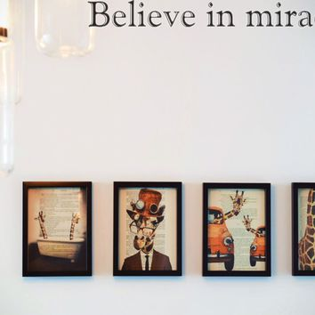Believe in miracles Style 30 Die Cut Vinyl Decal Sticker Removable