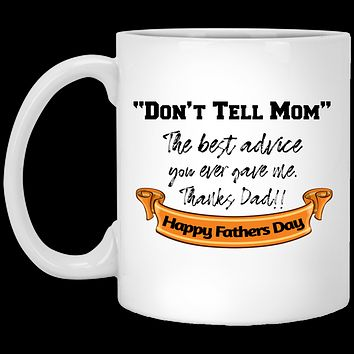Funny Dad Gift From Son Don't Tell Mom Coffee Mug