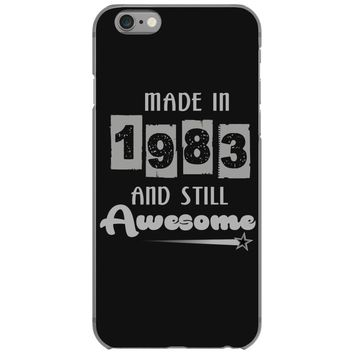 made in 1983 and still awesome iPhone 6/6s Case