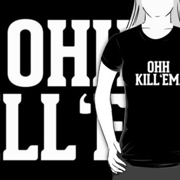 Ohh Kill Em White Typography by RexLambo