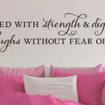 "Wall Vinyl Quote - Proverbs 31:25  - ""She is clothed with strength and dignity"" (48"" x 8.5"")"