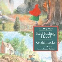 Red Riding Hood/Goldilocks, Told by Meg Ryan with Music by Art Lande