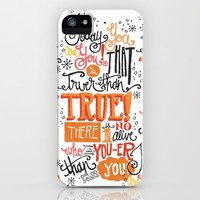 TODAY YOU ARE YOU... - DR. SEUSS iPhone & iPod Case by Matthew Taylor Wilson