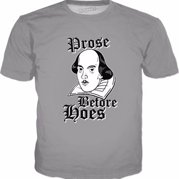 Prose Before Hoes T-Shirt - Funny Shakespeare