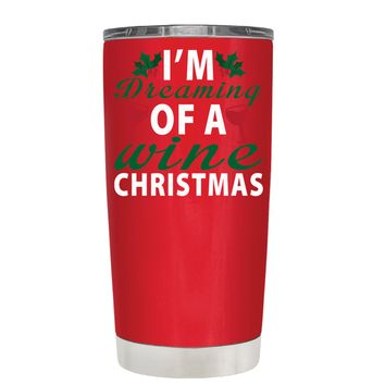 TREK Im Dreaming of a Wine Christmas on Red 20 oz Tumbler Cup