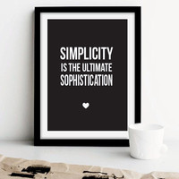 """Inspirational Quote Print """"Simplicity Is The Ultimate Sophistication"""", Inspirational Poster, Typography Poster, Quote Wall Art."""