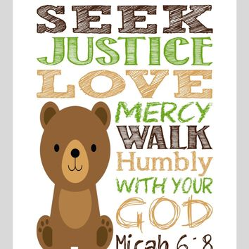Bear Woodland Animal Christian Nursery Decor Print,  Seek Justice Love Mercy Walk Humbly - Micah 6:8