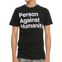 Person Against Humanity T-Shirt