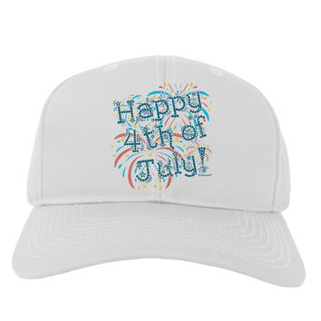 Happy 4th of July - Fireworks Design Adult Baseball Cap Hat
