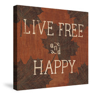 Leaf Inspiration-- Live Free and Happy Canvas Wall Art