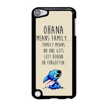 STITCH LILLO OHANA FAMILY QUOTES iPod Touch 5 Case Cover