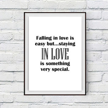 Falling in Love Quote Print, Falling in love is easy... Printable Art Wall Decor Inspirational Quote, Black and White Typography