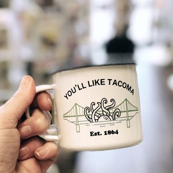 You'll Like Tacoma Octopus Enamel Mug
