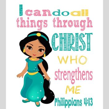 Jasmine Christian Princess Nursery Decor Art Print - I Can Do All Things Through Christ Who Strengthens Me - Philippians 4:13 Bible Verse - Multiple Sizes
