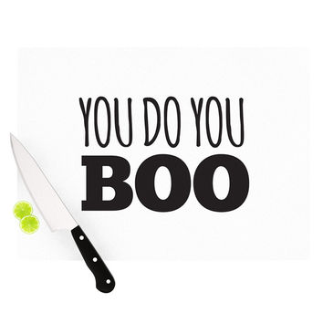 "KESS Original ""You Do You Boo"" Cutting Board"