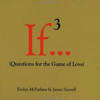 If..., Volume 3: (Questions for the Game of Love)
