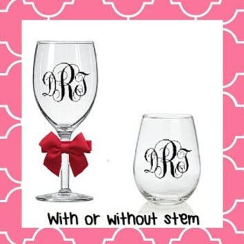 Monogrammed Wine Glass Stemless; Stem; Wedding; Birthday; Personalized; Etched or Vinyl