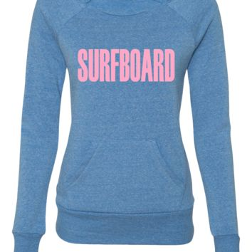 SURFBOARD beyonce ladies sweatshirt