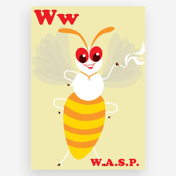 W is for W.A.S.P. Print