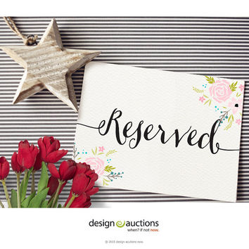 Printable Reserved sign wedding signs design floral design wedding signage wedding reception design wedding signs design DIY wedding design