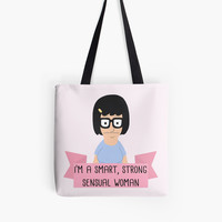Tina Belcher - I'm A Strong Smart Sensual Woman
