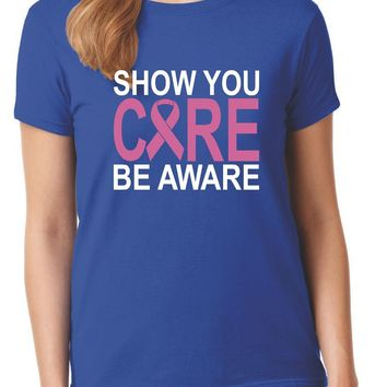 Breast Cancer Awareness | Show You Care Be Aware Unisex T-Shirt