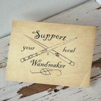 Support Your Local Wandmaker Art card from GipsonWands