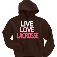 Live Love Lacrosse Hooded Sweatshirt Chocolate