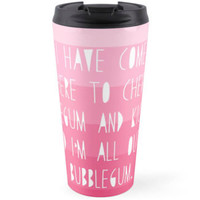 Ombre Bubblegum Pink Travel Mug Rowdy Roddy Piper Movie Quote Cup Tea Coffee Drink Tumbler Pastel Funny Chew Kick Ass Geometric Gift Geek
