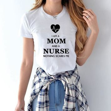 "Women's   ""I Am A Mom and A Nurse"" T Shirt"