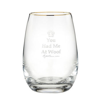 Rita Bean Stemless Wine Glass (Gold Rimmed) - You Had Me At Woof (Laser Etched)