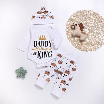Daddy Will Always Be My King Infant Baby Onesuit Bodysuit Long Pants And Bonet Hats