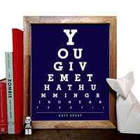 Katy Perry, You Give Me That Hummingbird Heartbeat, Eye Chart, 8 x 10 Giclee Art Print, Buy 3 Get 1 Free