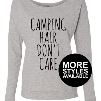 Camping Hair Don't Care, Funny Graphic Shirt