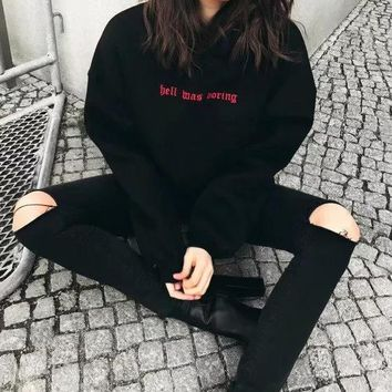 """""""Hell Was Boring"""" Embroidered Hoodie"""