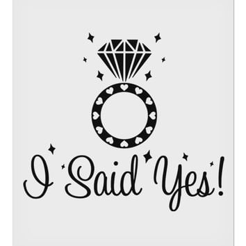"I Said Yes - Diamond Ring 9 x 10.5"" Rectangular Static Wall Cling"
