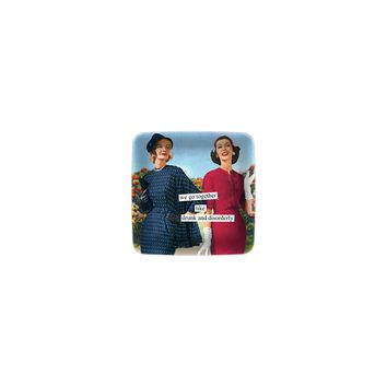 Anne Taintor - Mini Trays - we go together like drunk and disorderly
