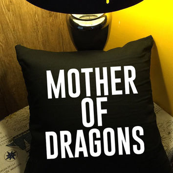 Mother of dragons Throw Pillow, Gift for Mom, Mother Gifts, Grandmother Gifts, Funny Gifts, Grandma pillow cover