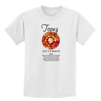 Birthstone Topaz Childrens T-Shirt by TooLoud