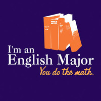 I'm an English Major T-shirt :: T-Shirts :: the mental_floss store