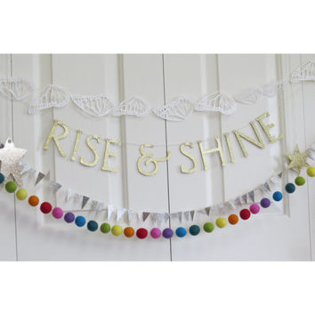 RISE and SHINE - Inspirational Glitter Letter Banner Garland
