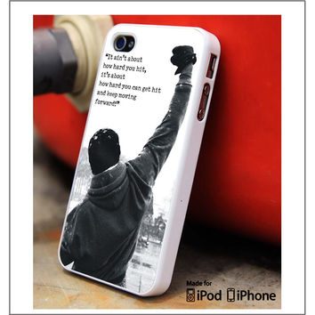Rocky Balboa Quote iPhone 4s iPhone 5 iPhone 5s iPhone 6 case, Galaxy S3 Galaxy S4 Galaxy S5 Note 3 Note 4 case, iPod 4 5 Case