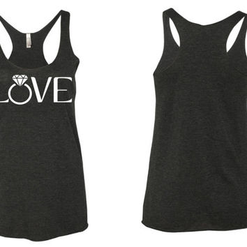 Love Tank Top // Diamond Ring Tank Top // Wedding Tank Top // I love my Husband tank top