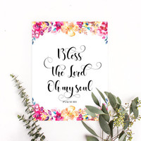 Bless the Lord oh my soul, Psalm 103, Bible verse art, Scripture wall art, Christian home decor, Christian posters, Bible verse posters