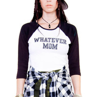Whatever Mom Baseball Tee