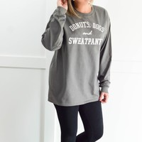 Donuts, Dogs and Sweatpants- Long Sleeve Shirt