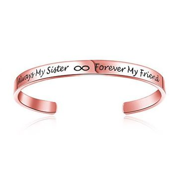 "AUGUAU Cuff Bangle Bracelet Best For Sister Gift, Girls Friends Engraved Inspirational Jewelry ""Always My Sister Forever My Friend"""