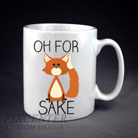 Oh! for fox sake! Personalized mug/cup