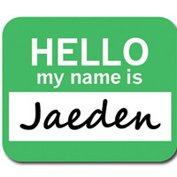 Jaeden Hello My Name Is Mouse Pad